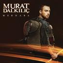 Merhaba/Murat Dalkilic