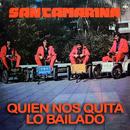 Quien Nos Quita Lo Bailado/Santamarina