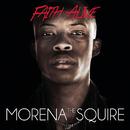 Faith Alive/Morena The Squire