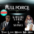 Your Love Makes Me High feat.Raphael Saadiq,Shanice/Full Force