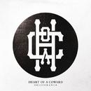 Deliverance/Heart Of A Coward