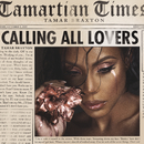 Calling All Lovers/Tamar Braxton