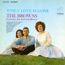 When Love Is Gone feat.Jim Edward Brown/The Browns