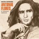 Cosas Mías (Edición 20 Aniversario)/Antonio Flores