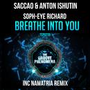 Breathe into You/Saccao & Anton Ishutin & Soph-eye Richard