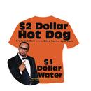 $2 Dollar Hot Dog $1 Dollar Water feat.Erica Barr,Kyhil Smith/Frederick Barr