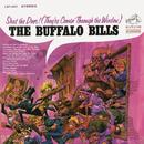 Shut the Door! (They're Comin' Through the Window)/The Buffalo Bills