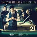 Korottaa panoksii/Ricky-Tick Big Band & Julkinen Sana