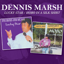 Lucky Star / Hobo in a Silk Shirt/Dennis Marsh