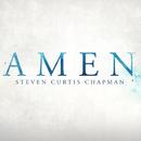 Amen/Steven Curtis Chapman