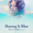 Shining Is Blue/ALi with Junsang Yu