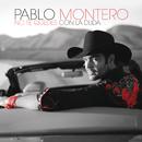 No Te Quedes Con la Duda/Pablo Montero