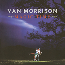 Magic Time/Van Morrison