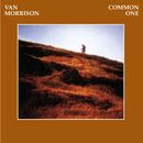 Common One/Van Morrison