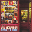 Down the Road/Van Morrison