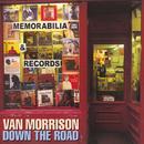 Down the Road/Van Morrison