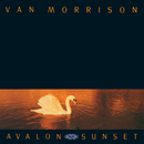 Avalon Sunset/Van Morrison