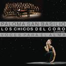 Voces para el Alma/Paloma San Basilio y Los Chicos del Coro de Saint Marc