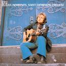 Saint Dominic's Preview/Van Morrison