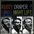 Sings Night Life/Rusty Draper