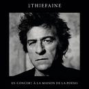 Live à la Maison de la Poésie (Scène littéraire)/Hubert Félix Thiéfaine