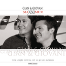 Maxximum - Gian & Giovani/Gian & Giovani