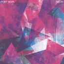 Neon (EP)/Port Noir