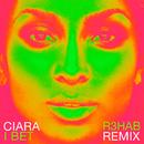 I Bet (R3hab Remix)/Ciara