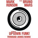 Uptown Funk (Trinidad James Remix) feat.Bruno Mars/Mark Ronson