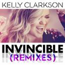 Invincible (Remixes)/Kelly Clarkson