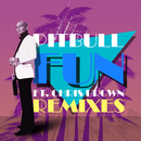 Fun (Remixes) feat.Chris Brown/Pitbull