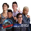 Shut Up and Dance (La Banda Performance)/La Banda Group 8