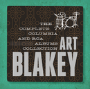 Art Blakey: The Complete Columbia & RCA Victor Albums Collectiion/アート・ブレイキー&ザ・ジャズ・メッセンジャーズ