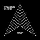 Wake Up (Radio Edit)/Helena Legend & Taylr Renee