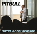 Hotel Room Service/Pitbull
