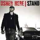 Here I Stand/Usher