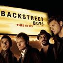 This Is Us/Backstreet Boys