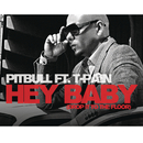 Hey Baby (Drop It to the Floor) feat.T-Pain/Pitbull