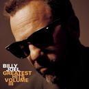 Greatest Hits Vol. III/Billy Joel