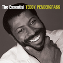 The Essential Teddy Pendergrass/Teddy Pendergrass
