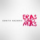 Eras Uno Más/Ednita Nazario