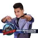 El Perdedor/Erick Brian Colón