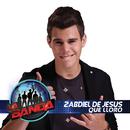 Que Lloro (La Banda Performance)/Zabdiel De Jesús