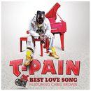 Best Love Song feat.Chris Brown/T-Pain
