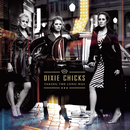 Taking The Long Way/Dixie Chicks