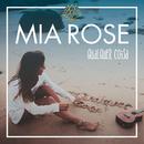 Qualquer Coisa/Mia Rose