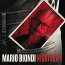 Nightshift/Mario Biondi