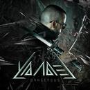 Dangerous/Yandel