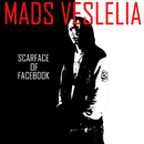Scarface of Facebook/Mads Veslelia