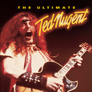 The Ultimate Ted Nugent/Ted Nugent
